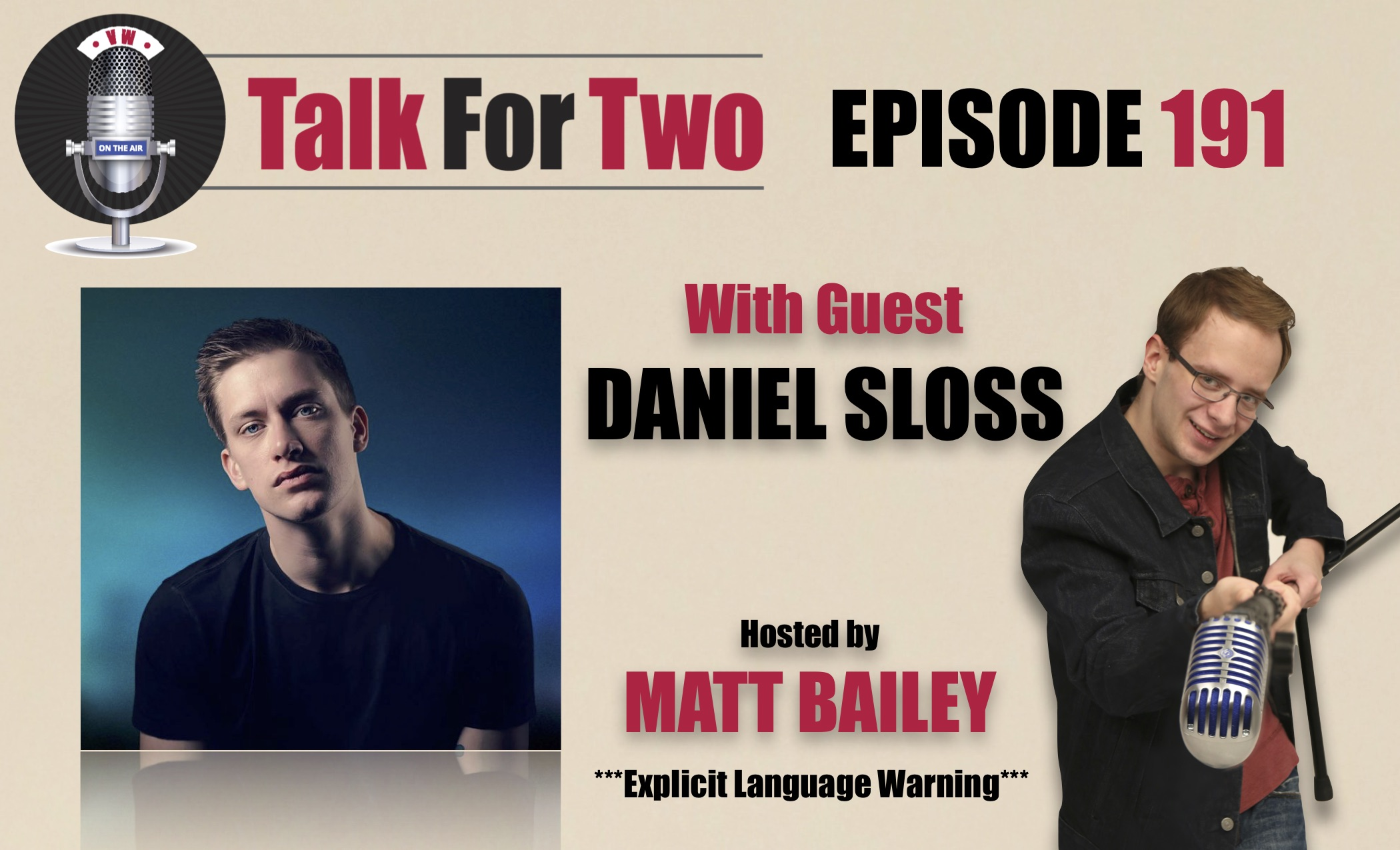 Daniel Sloss, Matt Bailey, Talk For Two