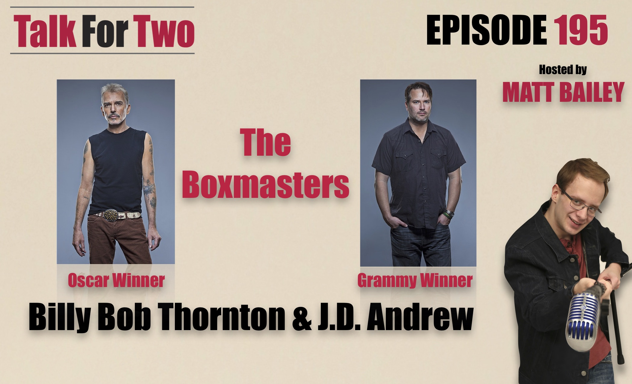 Billy_Bob_Thornton, JD_Andrew, The_Boxmaster