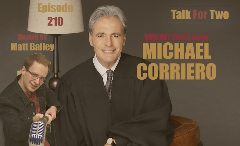 Michael_Corriero, Hot_Bench, Matt_Bailey, Talk_For_Two
