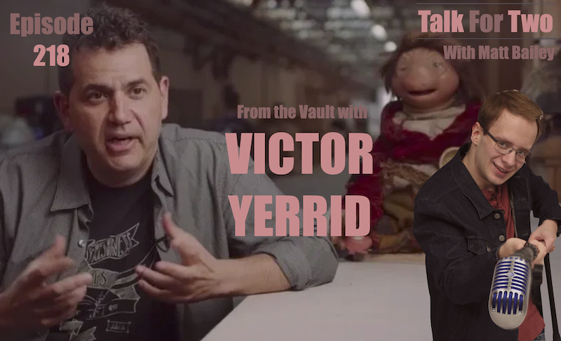 Victor_Yerrid, Dark_Crystal_Age_of_Resistance, Netflix, Matt_Bailey, Talk_For_Two