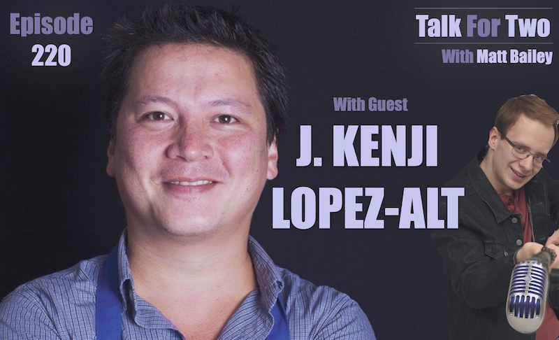 J_Kenji_Lopez_Alt, Wursthall, Matt_Bailey, Talk_For_Two