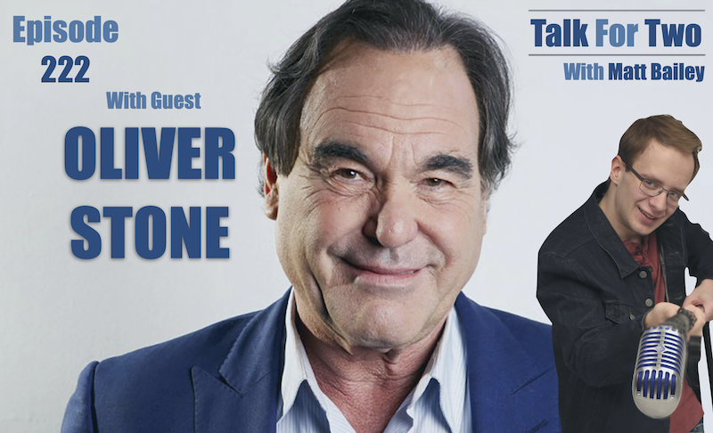 Oliver_Stone, Chasing_The_Light, Matt_Bailey, Talk_For_Two