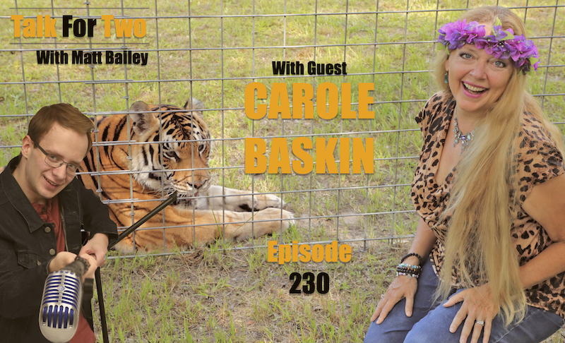 Carole_Baskin, Matt_Bailey, Talk_For_Two, Big_Cat_Rescue, Tiger_King