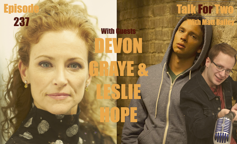 Leslie_Hope, Devon_Graye, I_See_You, Lie_Exposed, 24, Matt Bailey, Talk For Two, Podcast